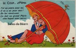 "SALIES De Béarn - 64 - Carte à Système "" Le Coup De Pépin "" - Salies De Bearn"