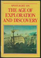 """""""Spotlight On The Age Of Exploration And Discovery""""  By  Leonard W Cowie.  (Year 8?) - History"""