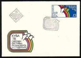 BULGARIA / BULGARIE - 1978 - Festival Mondial De La Jeunesse Et Des Etudiants Pour La Paix Et L´Unite A Cuba  -  FDC - Otros
