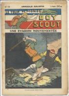 """Fascicule, """"Le Tour Du Monde D'un Boy Scout"""" -  Une Evasion Mouvementée  - Arnould Galopin - N° 19 - Livres, BD, Revues"""