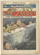 """Fascicule, """"Le Tour Du Monde D'un Boy Scout"""" -  Une Mystérieuse Affaire - Arnould Galopin - N° 28 - Livres, BD, Revues"""