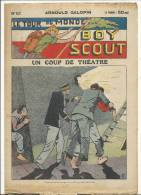 """Fascicule, """"Le Tour Du Monde D'un Boy Scout"""" -  Un Coup De Théatre - Arnould Galopin - N° 51 - Livres, BD, Revues"""