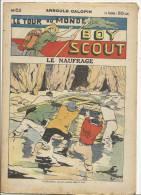 """Fascicule, """"Le Tour Du Monde D'un Boy Scout"""" -  Le Naufrage - Arnould Galopin - N° 52 - Livres, BD, Revues"""