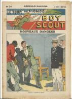 """Fascicule, """"Le Tour Du Monde D'un Boy Scout"""" -  Nouveaux Dangers - Arnould Galopin - N° 54 - Livres, BD, Revues"""
