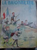 NOS GOSSES POULBOT/GENTY BRANLY WILLETTE /ANDRE HELLE RAY HEROUARD CROIX ROUGE     LA BAIONNETTE - Livres, BD, Revues
