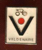 Pin's  - Valdenaire - - Cyclisme
