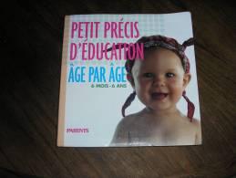 PRECIS D´EDUCATION AGE PAR AGE 6 MOIS A 6 ANS - Boeken, Tijdschriften, Stripverhalen