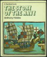"""""""The Story Of The Navy""""  By  Anthony Hobbs, From The Vikings To 1970.  (Year 8?) - History"""