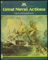 """""""Great Naval Actions""""  By  Oliver Warner.  British Navy 1588-1807 & 1916. - History"""