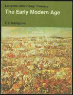 """""""The Early Modern Age""""  (1453-1714)  By  L E Snellgrove.   (Year 8). - History"""