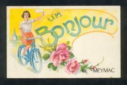 19 - Un Bonjour De MEYMAC , Jeune Fille En Vélo