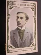 Maurice Barres , Académie Française—>Chocolat Guérin Boutron—> Livre D'or Célébrité Contemporaine,coll - Guérin-Boutron