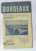 Livret BORDEAUX Ses Rues Sa Banlieue Tramlway Villenave D'ornon Talence Souys Pessac Mérignac Gradignan Cenon Caudéran . - Languedoc-Roussillon