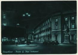 CAMPOBASSO PIAZZA G. PEPE NOTTURNO - Unclassified