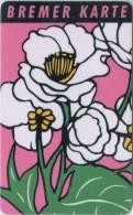 Bremer Karte - Tramticket,Straßenbahnfah Rkarte - Blumen - Ohne Zuordnung