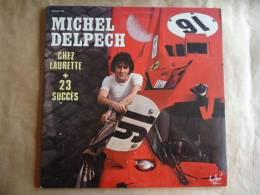 MICHEL DELPECH / CHEZ LAURETTE + 23 SUCCES DOUBLE LP - Autres - Musique Française
