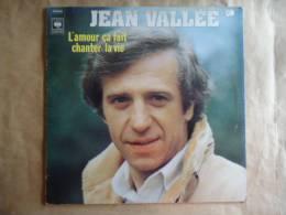 JEAN VALLEE // L'AMOUR CA FAIT CHANTER LA VIE -  33 T. - Autres - Musique Française