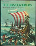 """""""The Discoverers""""  By  H E L Mellersh.  The Story Of The Great Seafarers. - History"""