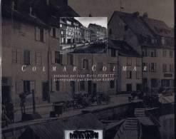 Colmar.présenté Par J.m.schmitt.photographié Par Christian Kempf - Alsace