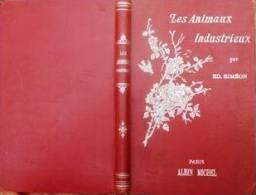 Les Animaux Industrieux Siméon Edouard 1900 - 1801-1900