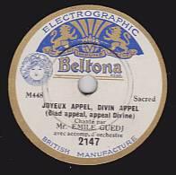 78 Tours - Beltona 2147 - Emile GUEDJ - JOYEUX APPEL, DIVIN APPEL - LE CIEL ETAIT VOILE, LA ROUTE ETAIT VOILEE - 78 Rpm - Schellackplatten