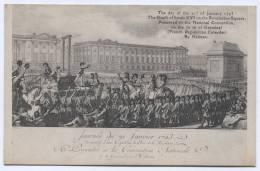 The Death Of Louis XVI, France, Art Postcard - Personnages Historiques