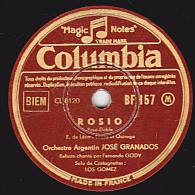 78 Tours - Columbia BF 157 - JOSE GRANADOS - ROSIO - PALABRAS - 78 Rpm - Schellackplatten