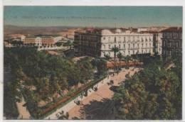 ORAN  PLACE D'ARMES ET HOTEL CONTINENTAL - Oran