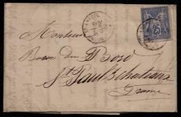 Yvert 78 SUR LETTRE - 1877 BOURG ST ANDEOL (rare ) > ST PAUL 3 CHATEAUX - Vers Le Baron Du Bord ! - 1876-1898 Sage (Type II)