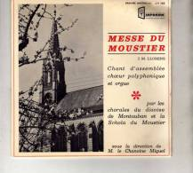 Montauban(T. Et G.)-Messe Du Moustier-J.M. Llorens-Chorales Du Diocèse De Montauban-Dir. Chanoine Miquel-Orgue - Chants Gospels Et Religieux