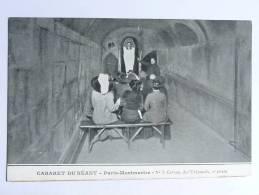 PARIS - MONTMARTRE , Cabaret Du Néant.N° 3, Caveau Des Trépassés, 1ere Phase. - Arrondissement: 18