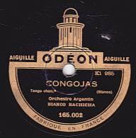78 Tours - ODEON 165;002 - 03 - Orch. Argentin BIANCO BACHICHA - Tangos Chantés -  CONGOJAS - INCERTITUDE - 78 Rpm - Schellackplatten
