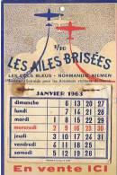 CALENDRIER LES AILES BRISEES   1963 - Petit Format : 1961-70