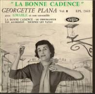 """45 Tours EP - GEORGETTE PLANA - VOGUE 7613 -  """" LA BONNE CADENCE """" + 3 - Sonstige - Franz. Chansons"""