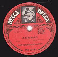 78 Tours - DECCA MB 20490 -  LOS CAMAGUEYANOS - ANANAS - A CHI CHI CASTENANGO - 78 Rpm - Schellackplatten