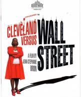 DOSSIER DE PRESSE CLEVELAND VERSUS WALL STREET Texte En ANGLAIS CANNES 2010 Jean Stéphane BRON SUISSE SYNOPSIS - Pubblicitari