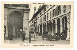 CHAMBERY (SAVOIE - 73) - CPA - LES PORTIQUES DE LA RUE DE BOIGNE