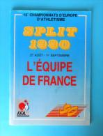EUROPEAN ATHLETICS CHAMPIONSHIPS 1990. - L´EQUIPE DE FRANCE Athletisme Athletik Atletismo Atletica Programme Programm - Leichtathletik