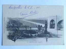 MONTPELLIER - Aqueduc, 1902 - Montpellier