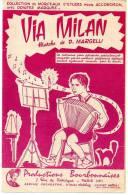 Partition - Via Milan De D.Margelli - 1959 - Partitions Musicales Anciennes