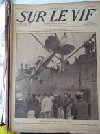 LOT DE 78 NUMEROS ( SUR LE VIF) PHOTOS ET CROQUIS DE GUERRE 14.11.1914à 6.05.1916 - Riviste & Giornali