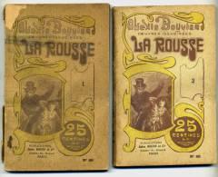 Alexis BOUVIER. LA ROUSSE. 2 Tomes. 1900. Roman Populaire. Publications Jules Rouff - Bücher, Zeitschriften, Comics