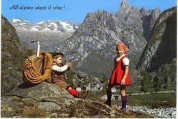 ALL' ALPINO PIACE IL VINO ! - Costumi
