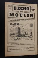 """Jul 1947—> ALLAUCH En Provence Bouches-du-Rhône""""L'écho Du Moulin""""Syndicat D'initiative N°19 Rubriques Histoire. - Provence - Alpes-du-Sud"""
