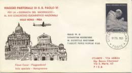 VATICANO - FDC UNIVERSAL EDITRICE 1965 - CONGRESSO EUCARISTICO A PISA - FDC