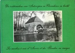 Thema: Molen/moulin - BOEK: De Watermolens Van Antwerpen En Vlaanderen In Beeld Door André Ver Elst (1979) - Schaars! - Histoire