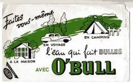 BUVARD - O'BULL - FAITES VOUS MEME L'EAU QUI FAITR DES BULLES - DAGBAR