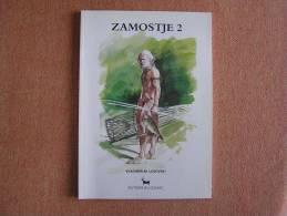 ZAMOSTJE 2  Préhistoire Histoire Archéologie Editions CEDARC Treignes  Lozovski Vladimir - Geschiedenis