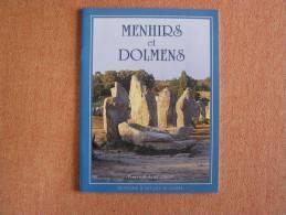 MENHIRS ET DOLMENS EN BRETAGNE  Giot Pierre Roland  Monuments Mégalithiques Histoire Archéologie - Archeologie
