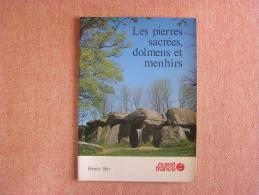 LES PIERRES SACREES MENHIRS ET DOLMENS  Bar Henry  Monuments Mégalithiques Histoire Archéologie - Archeologie